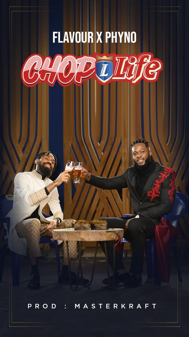 chop life by Phyno and flavor