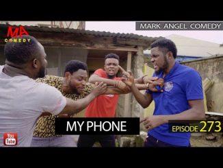 MY PHONE (Mark Angel Comedy) (Episode 273)