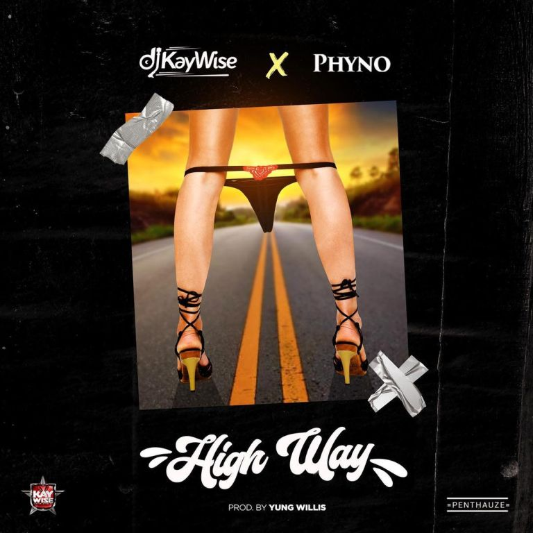 DJ kaywise ft phyno highway