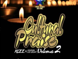 KCEE CULTURAL PRAISE VOLUME 2