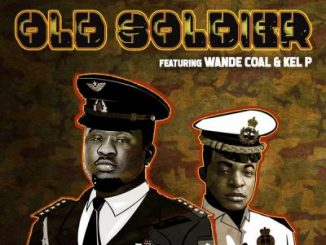 Wande Coal ft Kel P Old Soldier scaled 1